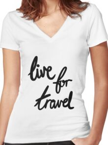 Live for Travel Women's Fitted V-Neck T-Shirt