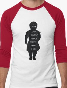I Drink and I Know Men's Baseball ¾ T-Shirt