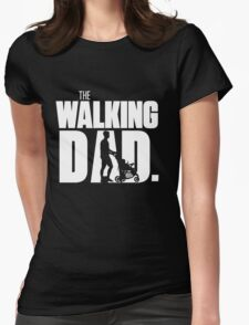 Walking Dad T-Shirt Womens Fitted T-Shirt