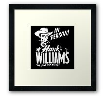 Best hank williams in person Framed Print