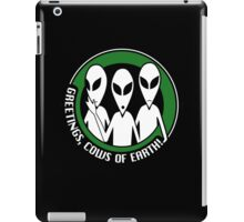Welcome, cows of Earth! iPad Case/Skin
