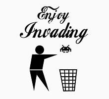 ENJOY INVADING Unisex T-Shirt