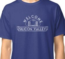 Welcome To Silicon Valley Classic T-Shirt