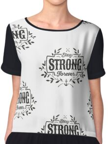 STAY STRONG FOREVER black Chiffon Top
