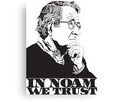 In Noam We Trust - Noam Chomsky Design - Liberal Activist, Author, Professor - Gift for Liberal and Political Science Majors Canvas Print
