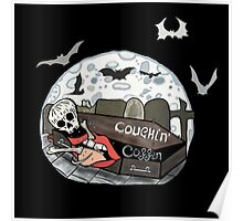 Coughin' Coffin Poster