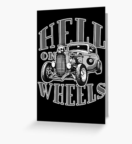 Hell on Wheels - Monotone Greeting Card