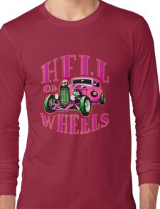 Hell on Wheels - Hot Pink Long Sleeve T-Shirt