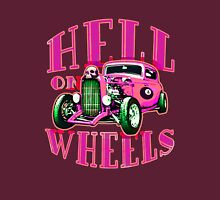 Hell on Wheels - Hot Pink Unisex T-Shirt