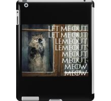 Let me out...Meow iPad Case/Skin
