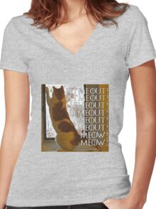 Let me out, lemeout, meout, meow Women's Fitted V-Neck T-Shirt