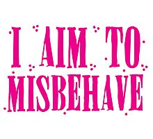 I aim to misbehave in pink Photographic Print