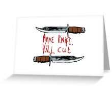 Have Knife, Will Cut Greeting Card
