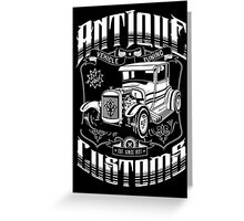 Hot Rod - Antique Customs (white) Greeting Card