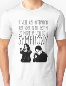 Root and Shaw - Symphony - Person of interest Unisex T-Shirt