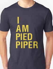 i am pied piper Unisex T-Shirt