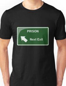 Prison - Next Exit Unisex T-Shirt
