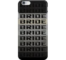 BRIDE BRIDE BRIDE iPhone Case/Skin