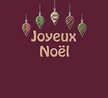 Merry Christmas in French Joyeux Noel Unisex T-Shirt