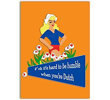 Dutch Smugness Photographic Print