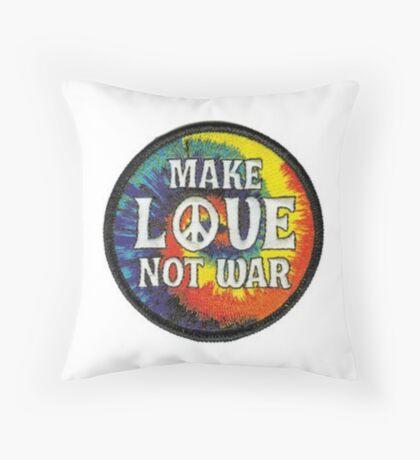 Make love not war Throw Pillow