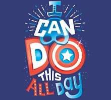 I can do this all day Unisex T-Shirt