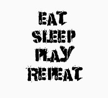 Eat-Sleep-Play-Repeat Unisex T-Shirt