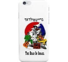The Dead From Israel iPhone Case/Skin