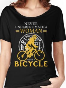 Never underestimate a bicycle woman Women's Relaxed Fit T-Shirt