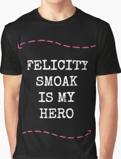 Felicity Smoak Is My Hero - Pink Arrow & White Text Version Graphic T-Shirt