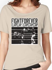 Fight Forever Women's Relaxed Fit T-Shirt