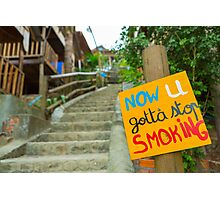 Quit Smoking placard with high stairs background Photographic Print