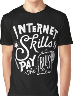 Pay the Bills Graphic T-Shirt