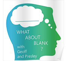 What About Blank Logo w/ Words Poster