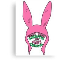 Louise Belcher: Shut Your Mouth it's Art Crawl (version two) Canvas Print