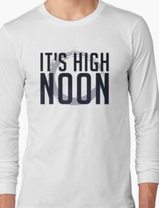 It's High Noon (Black/Blue) Long Sleeve T-Shirt
