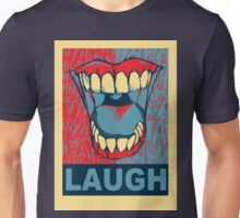 LAUGH Unisex T-Shirt