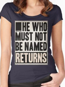 he who must not be named returns Women's Fitted Scoop T-Shirt