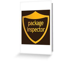 Package Inspector Greeting Card