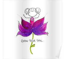 Grow your SOUL Poster