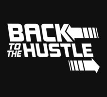 Back to the Hustle Baby Tee