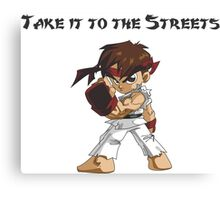 Street Fighter Ryu Take It To The Streets Canvas Print