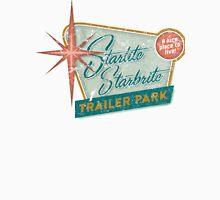 Starlite Starbrite Trailer Park Unisex T-Shirt