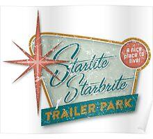 Starlite Starbrite Trailer Park Poster