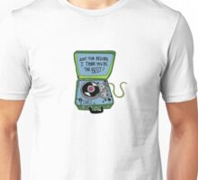 Just For the Record Unisex T-Shirt