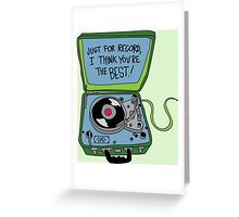 Just For the Record Greeting Card