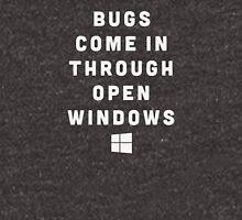 Bugs come in through open windows Unisex T-Shirt