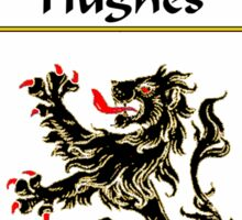 Hughes Coat of Arms/Family Crest Sticker