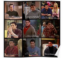 Joey Tribbiani Quote #2 Poster