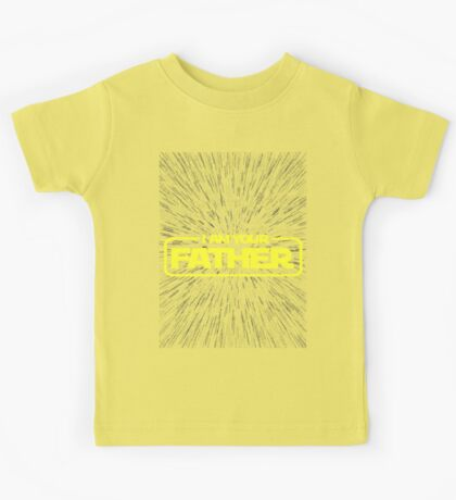 I AM YOUR FATHER Kids Tee